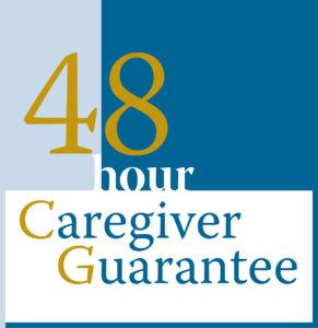 48 Hour Caregiver Guarantee